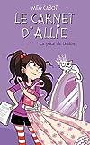Le carnet d'Allie T.4 : La pièce de théâtre