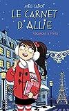 Le carnet d'Allie T.7 : Vacances à Paris