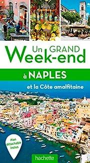 Un grand week-end à Naples,…