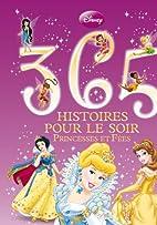 365 histoires pour le soir, PRINCESSES ET…