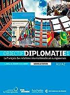 OBJECTIF DIPLOMATIE 1 NE CD by Laurence…