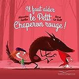 Il faut aider le Petit Chaperon rouge!