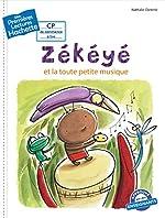 Premières lectures CP2 Zékéyé et la toute petite musique - Nathalie Dieterlé