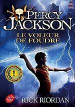 Percy Jackson - Tome 1: Le voleur de foudre - Rick Riordan
