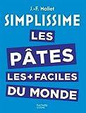 """Afficher """"Les pâtes les + faciles du monde"""""""