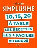 """Afficher """"10, 15, 20 à table, les recettes les + faciles du monde"""""""