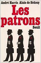 Les Patrons by André Harris