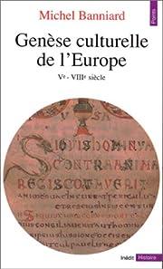 Genèse culturelle de lEurope:…