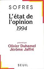 L'Etat de l'opinion: 1994 by…