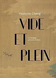 Vide et plein – tekijä: François Cheng