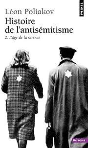 Histoire de l'antisémitisme L'âge de la…