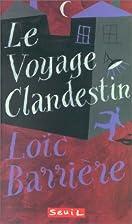 Le Voyage clandestin by Loïc…