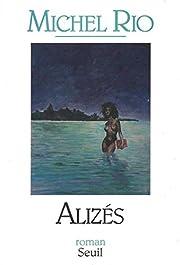 Aliz : roman by Michel Rio