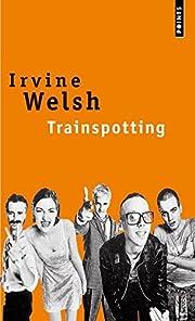 Trainspotting (French Edition) por Irvine…