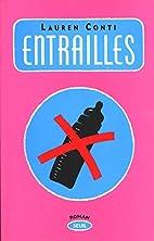 Entrailles by Lauren Conti