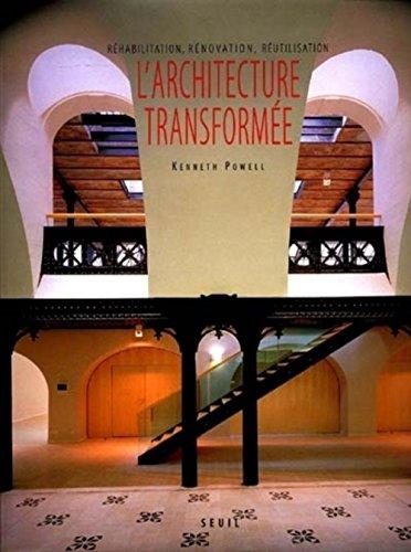 L Architecture Transform 233 E Kenneth Powell Librairie