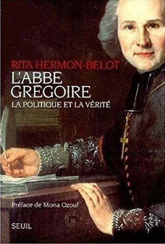 L'abbé Grégoire, la politique et la vérité