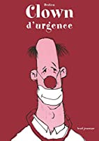 Clown d'urgence by Thierry Dedieu
