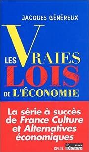 Les Vraies Lois de l'économie por Jacques…