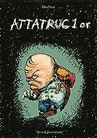 Attatruc 1er by Thierry Dedieu