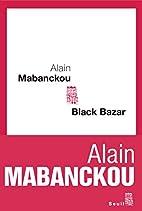 Black Bazar by Alain Mabanckou
