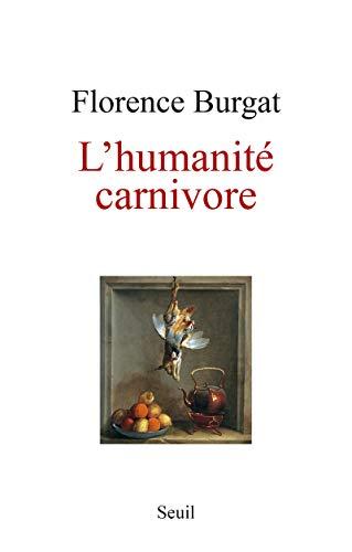 L'humanité carnivore