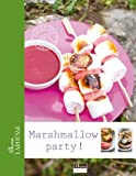 "Afficher ""Marshmallow Party !"""