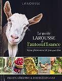 """Afficher """"Le guide Larousse de l'autosuffisance"""""""