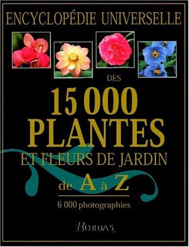 encyclopedie larousse 15000 plantes