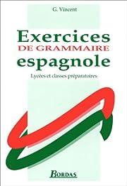 Exercices de grammaire espagnole –…