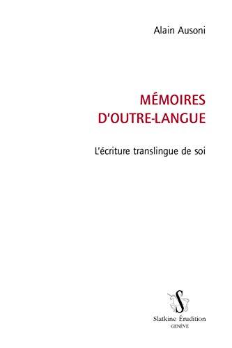 Mémoires d'outre-langue