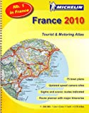 France 2010 - atlas (A4-Spiral) (Michelin Tourist & Motoring Atlases)