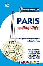 Paris par arrondissement by Michelin