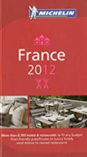 MICHELIN Guide France 2012: Hotels &…