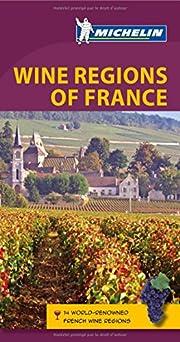 Wine Regions of France de Michelin