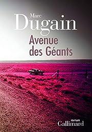 Avenue des géants: roman av Marc…