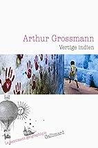 Vertige indien by Arthur Grossmann