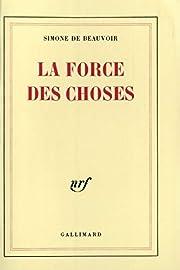 La Force des choses door Simone de Beauvoir