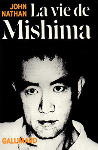 La vie de Mishima