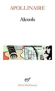 Alcools por Guillaume Apollinaire
