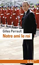 Notre Ami Le Roi (Folio) (English and French…