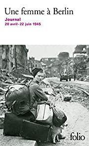 Une femme à Berlin: Journal 20 avril-22…