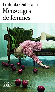 Mensonges De Femmes (Folio) de Ludmila…