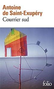 Courrier sud – tekijä: Antoine de…