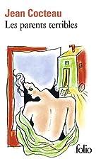 Les parents terribles by Jean Cocteau
