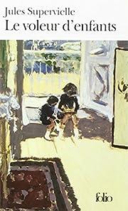 Le voleur d'enfants (roman) de J.…