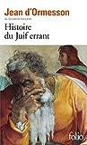 """Afficher """"Collection Folio n° 2436 Histoire du Juif errant"""""""