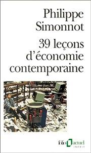 39 leçons d'économie contemporaine…