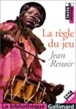 The rules of the game : a film / Jean Renoir ; translated from the French by John McGrath and Maureen Teitelbaum
