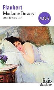 Madame Bovary (Folio (Gallimard)) (French…